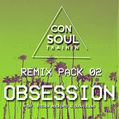 Obsession (Remix Pack 02) by Consoul Trainin