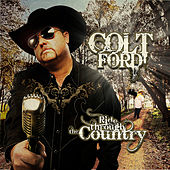 Ride Through the Country (Deluxe) by Colt Ford