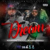 Dream by Rappin Twan