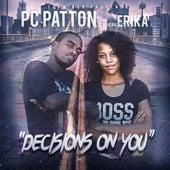 Decisions on You de PC Patton