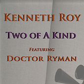 Two of a Kind by Kenneth Roy