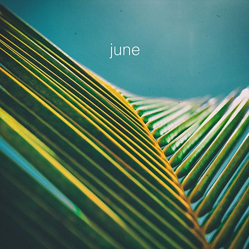 June by The Foreign Exchange