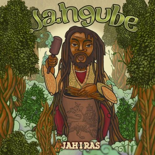 Jahgube de Jah I Ras