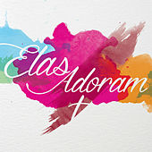 Elas Adoram de Various Artists