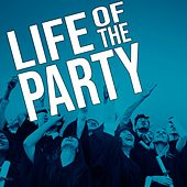 Life of the Party de Various Artists