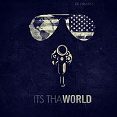 Its tha World de DJ Drama