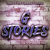 G Stories (By Your Side) by Criminal