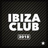 Ibiza Club 2018 - EP de Various Artists