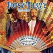 Topsy-Turvy: Music Of Gilbert & Sullivan by Various Artists