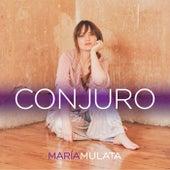 Conjuro de Maria Mulata
