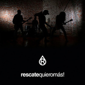Quiero Más by Rescate