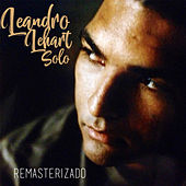 Solo (Remasterizado) de Leandro Lehart