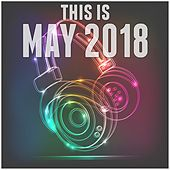 This Is: May 2018 de Various Artists