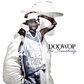 Be Somebody by Doo Wop