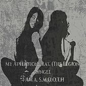 My Attention by I Am A. S.M.O.O.T.H