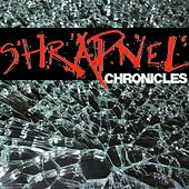 Chronicles by Shrapnel