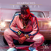 Heartaches & Turnups by Sean2 Miles
