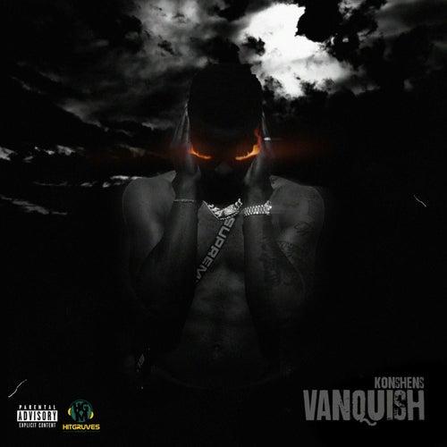 Vanquish by Konshens