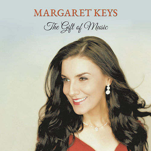 The Gift of Music von Margaret Keys