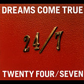 24/7 -Twenty Four / Seven- by Various Artists