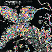 Love Overflows (Asian Edition) by DREAMS COME TRUE