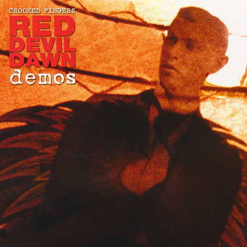 Red Devil Dawn Demos by Crooked Fingers