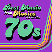 Best Music from Movies set in the 70s von Soundtrack Wonder Band