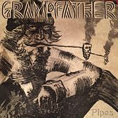 Pipes by Grampfather