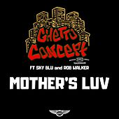 Mother's Luv by Ghetto Concept