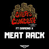Meat Rack by Ghetto Concept