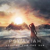 Looking for the Sun by Psy'Aviah
