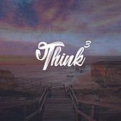 Think 3 by Kix