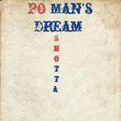 PO Man's Dream de Shotta