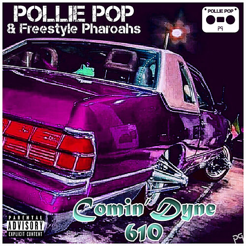 Comin Dyne 610 by Pollie Pop