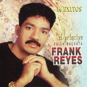 El Principe de la Bachata: 16 Exitos de Frank Reyes