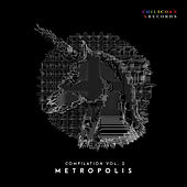 Chilicorn Records Compilation, Vol. 2: Metropolis by Various Artists