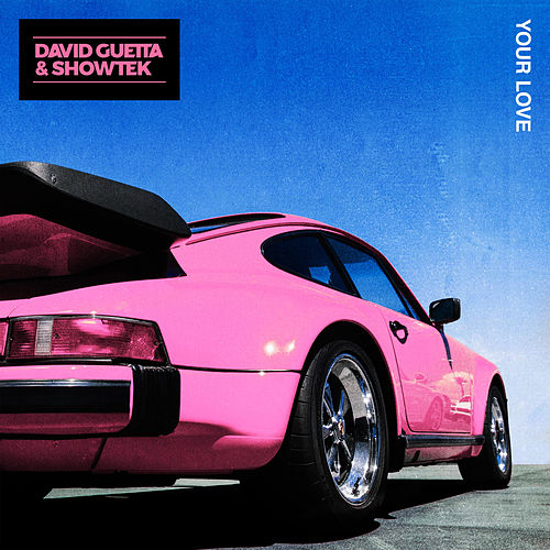 Your Love de David Guetta