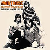 Bad Motor Scooter... Live '73 de Montrose