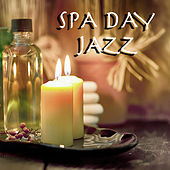 Spa Day Jazz by Various Artists