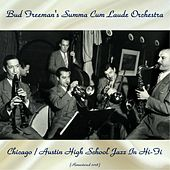 Chicago / Austin High School Jazz in Hi-Fi (Remastered 2018) de Bud Freeman