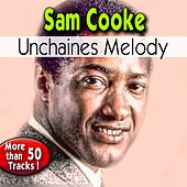 Unchaines Melody de Sam Cooke