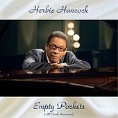 Empty Pockets (All Tracks Remastered) by Herbie Hancock