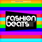 Fashion Beats 2018.2 by Various Artists