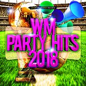 WM Party Hits 2018 de Various Artists