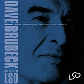 Dave Brubeck: Live with the LSO (feat. Darius Brubeck, Chris Brubeck, Matthew Brubeck, Dan Brubeck, Bobby Militello & Alec Dankworth) by London Symphony Orchestra