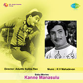 Kanne Manasulu (Original Motion Picture Soundtrack) de Ghantasala
