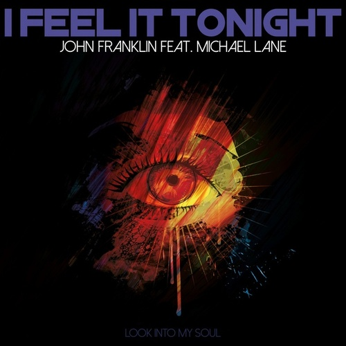 I Feel it Tonight by John Franklin