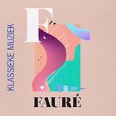 Klassieke muziek Fauré de Various Artists