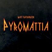 Pyromattia by Matt Nathanson