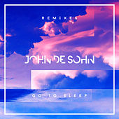 Go to Sleep (Remixes) von John de Sohn